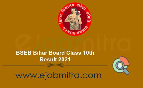 BSEB Bihar Board Class 10th Result 2021