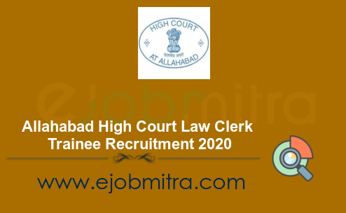 Allahabad High Court Law Clerk Trainee Recruitment 2020