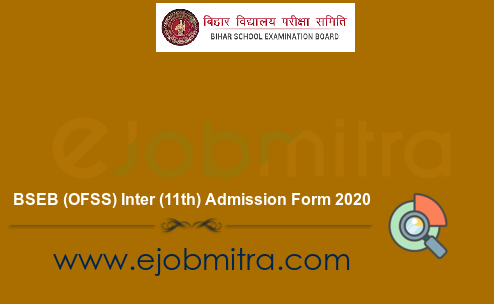 BSEB (OFSS) Inter (11th) Admission Form 2020