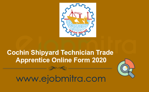 Cochin Shipyard Apprentice Form 2020 - Apply Online