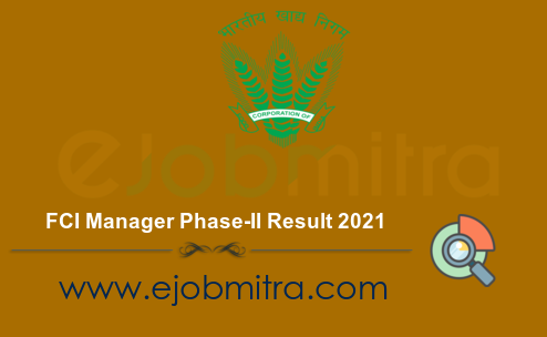 FCI Manager Phase-II Result 2021
