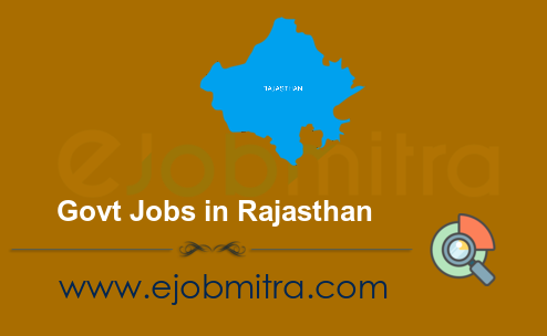 Govt Jobs in Rajasthan - Latest Government Jobs in Rajasthan