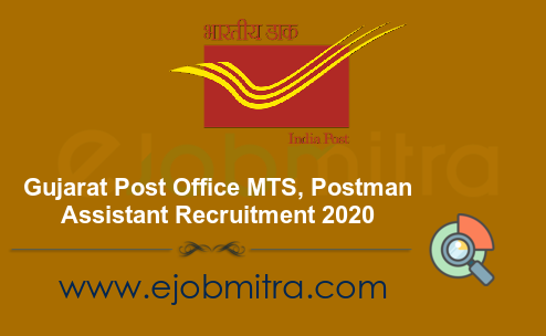 Gujarat Post Office Recruitment 2020 - MTS, Postman, Assistant 144 Posts