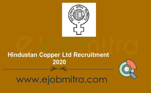 Hindustan Copper Ltd Recruitment 2020