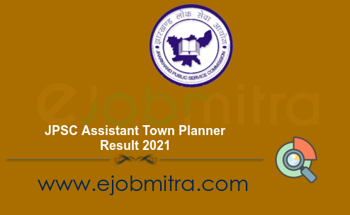 JPSC Assistant Town Planner Result 2021