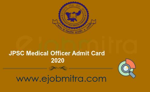 JPSC Medical Officer Admit Card 2020