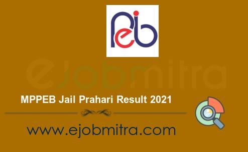 MPPEB Jail Prahari Result 2021