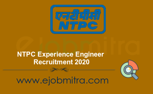 NTPC Experience Engineer Recruitment 2020