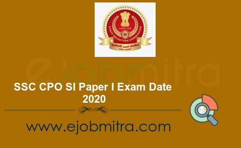 SSC CPO SI Paper I Exam Date 2020