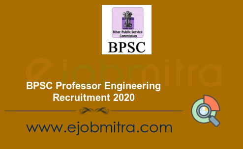 BPSC Professor Engineering Recruitment 2020 - Engineering College 1