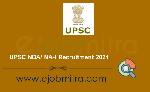 UPSC NDA/ NA-I Recruitment 2021