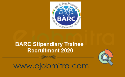 BARC Stipendiary Trainee Recruitment 2020