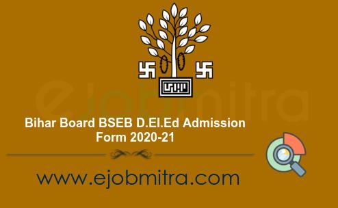 Bihar Board BSEB D.El.Ed Admission Form 2020-21