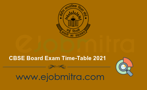 CBSE Board Exam Time-Table 2021