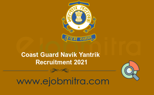 Coast Guard Navik Yantrik Recruitment 2021