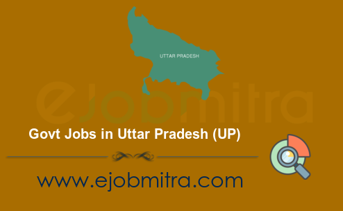 Govt Jobs in Uttar Pradesh (UP)