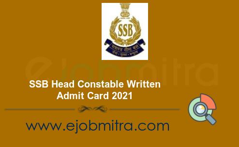 SSB Head Constable Written Admit Card 2021