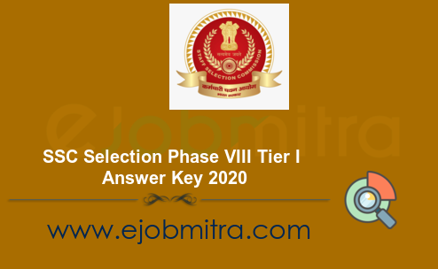 SSC Selection Phase VIII Tier I Answer Key 2020