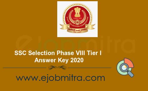 SSC Selection Phase VIII Tier I Answer Key 2020