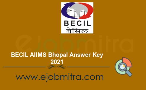 BECIL AIIMS Bhopal Answer Key 2021