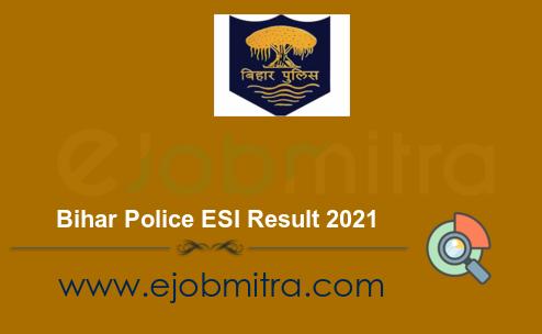 Bihar Police ESI Result 2021