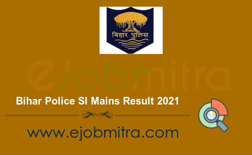 Bihar Police SI Mains Result 2021