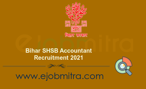 Bihar SHSB Accountant Recruitment 2021