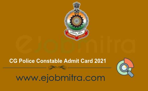 CG Police Constable Admit Card 2021