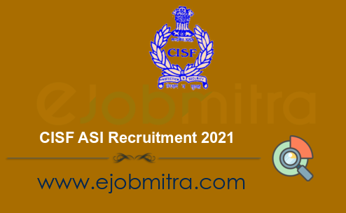 CISF ASI Recruitment 2021