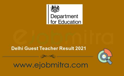 Delhi Guest Teacher Result 2021