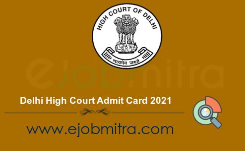 Delhi High Court Admit Card 2021
