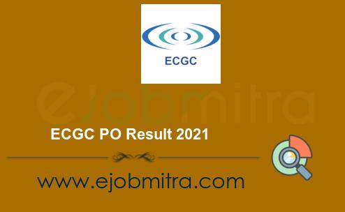 ECGC PO Result 2021