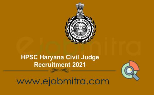 HPSC Haryana Civil Judge Recruitment 2021
