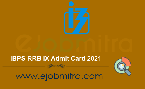 IBPS RRB IX Admit Card 2021