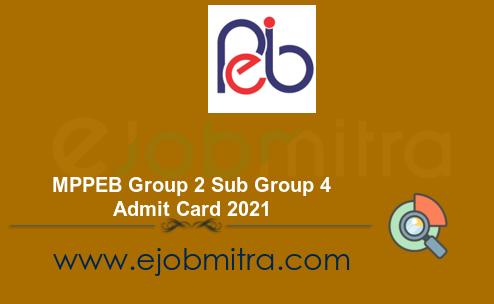 MPPEB Group 2 Sub Group 4 Admit Card 2021