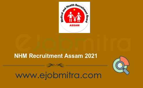 NHM Recruitment Assam 2021
