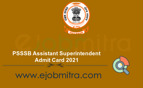PSSSB Assistant Superintendent Admit Card 2021