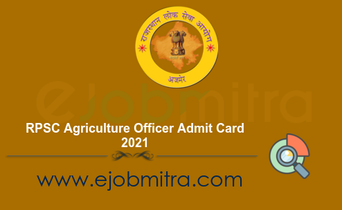 RPSC Agriculture Officer Admit Card 2021