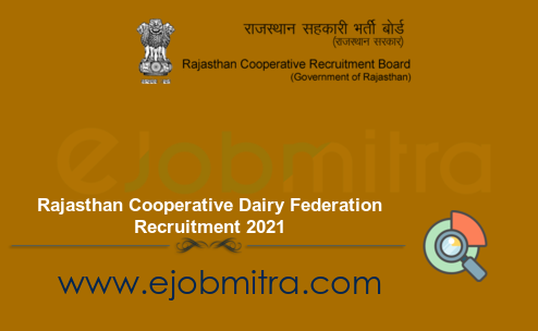 Rajasthan Cooperative Dairy Federation Recruitment 2021
