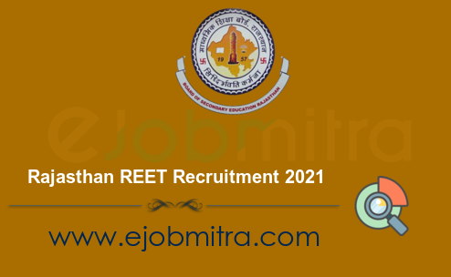 Rajasthan REET Recruitment 2021