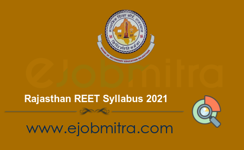 Rajasthan REET Syllabus 2021