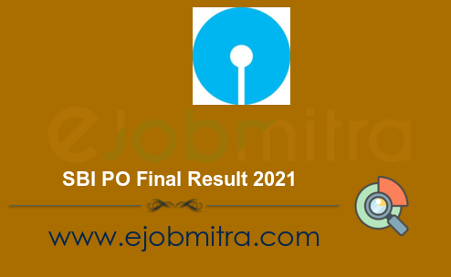 SBI PO Final Result 2021