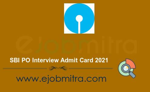 SBI PO Interview Admit Card 2021