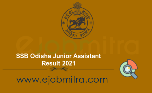 SSB Odisha Junior Assistant Result 2021