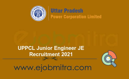 UPPCL Junior Engineer JE Recruitment 2021