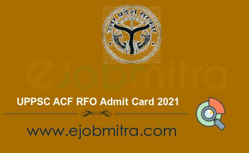 UPPSC ACF RFO Admit Card 2021