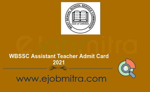 WBSSC Assistant Teacher Admit Card 2021