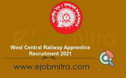 West Central Railway Apprentice Recruitment 2021