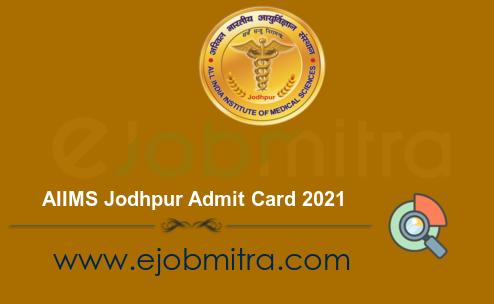 AIIMS Jodhpur Admit Card 2021
