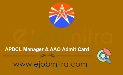 APDCL Manager & AAO Admit Card 2021
